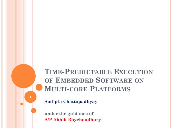 Time predictable execution of embedded software on multi core platforms
