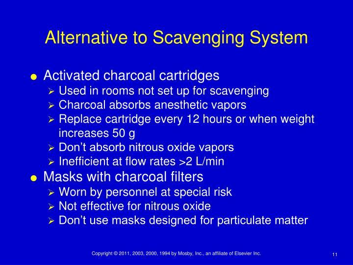 Alternative to Scavenging System