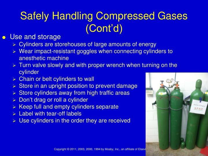 Safely Handling Compressed Gases (Cont'd)