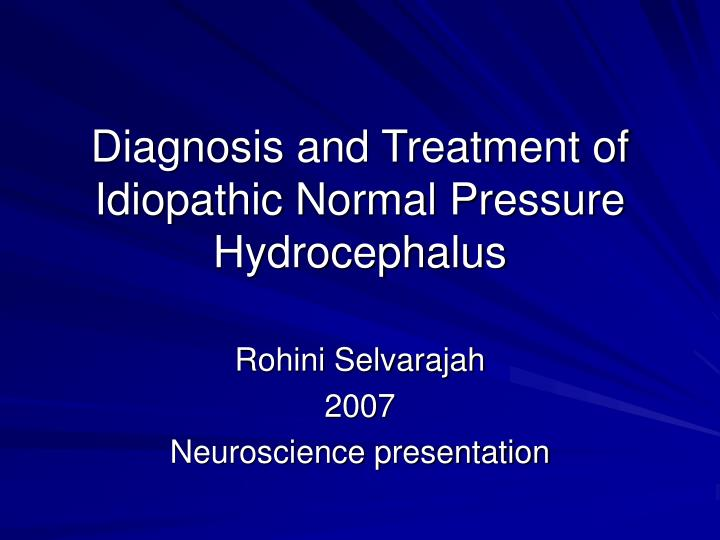 diagnosis and treatment of idiopathic normal pressure hydrocephalus n.