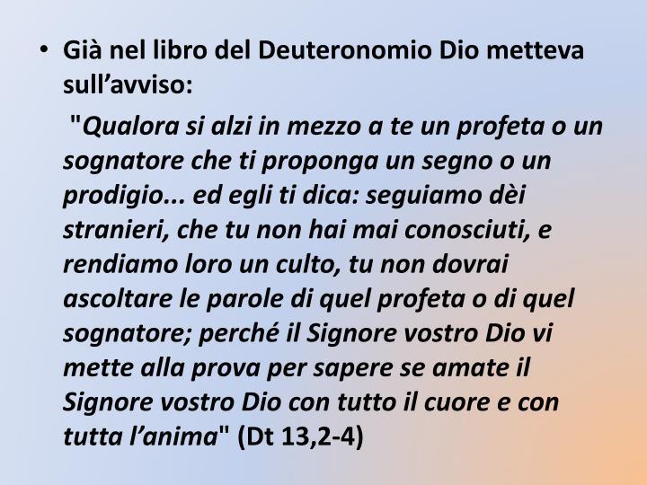 Già nel libro del Deuteronomio Dio metteva sull'avviso