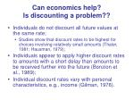 can economics help is discounting a problem
