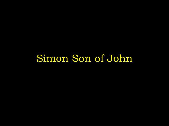 Simon Son of John