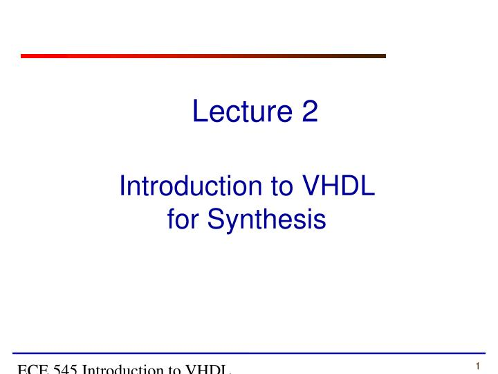 introduction to vhdl for synthesis n.