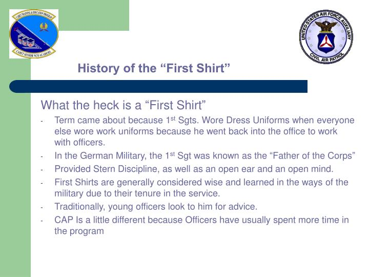 """History of the """"First Shirt"""""""