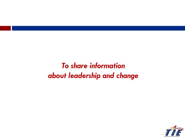 To share information