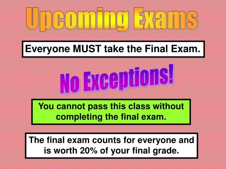Upcoming Exams
