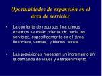 oportunidades de expansi n en el rea de servicios
