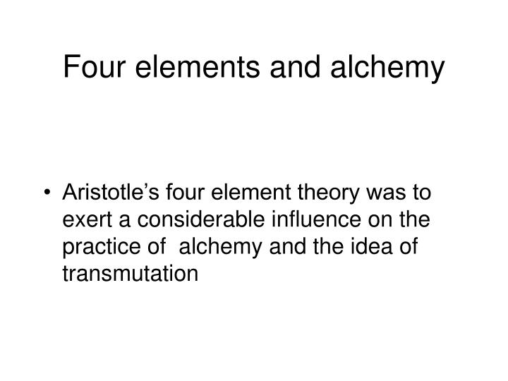Four elements and alchemy