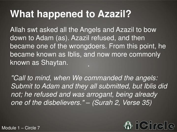 What happened to Azazil?