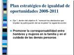 plan estrat gico de igualdad de oportunidades 2008 20111