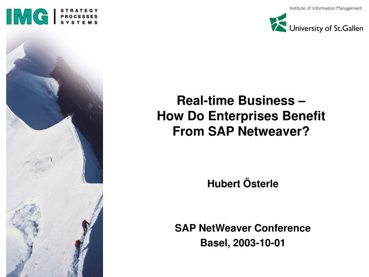 Real time business how do enterprises benefit from sap netweaver