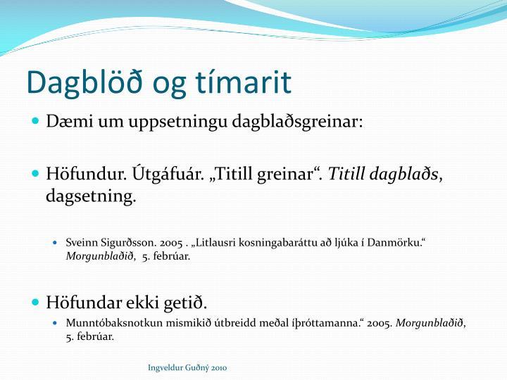 Dagblöð og tímarit