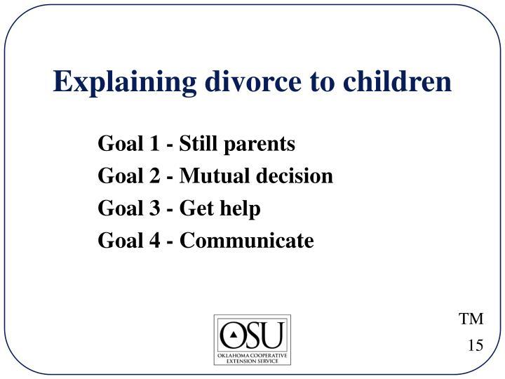 Explaining divorce to children