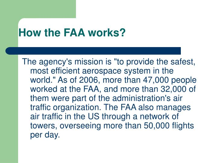 How the FAA works?