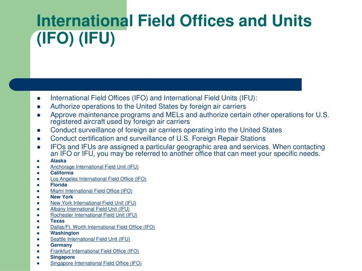 International Field Offices and Units (IFO) (IFU)