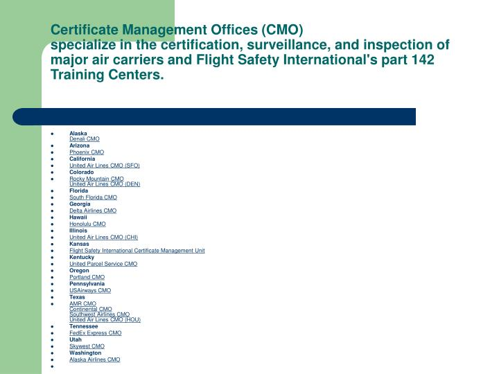 Certificate Management Offices (CMO)