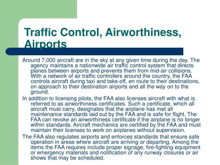Traffic Control, Airworthiness, Airports