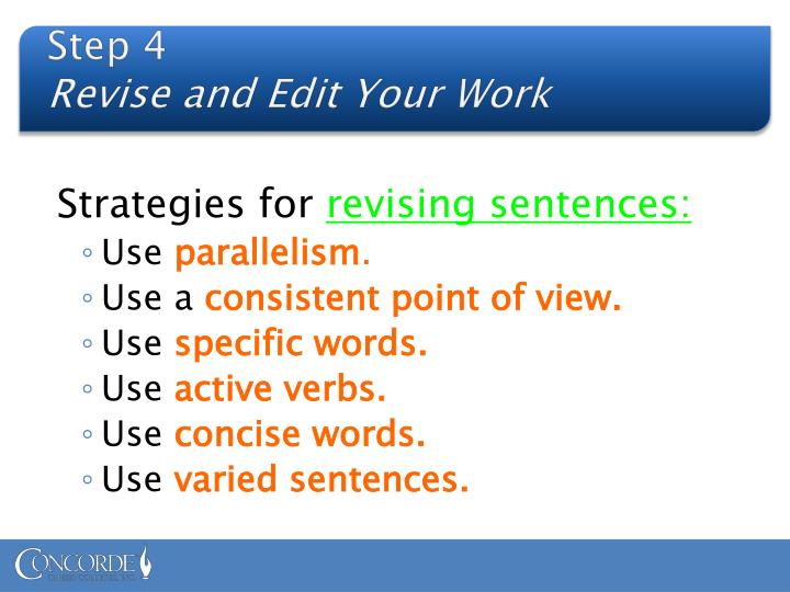 Step 4 revise and edit your work