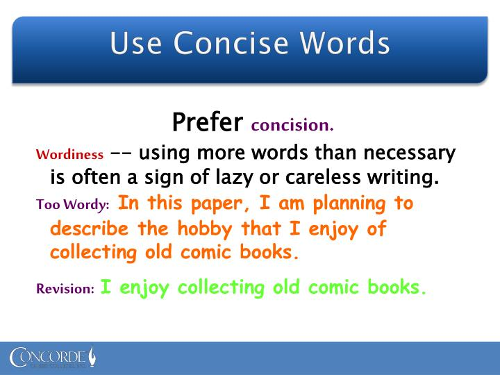 Use Concise Words
