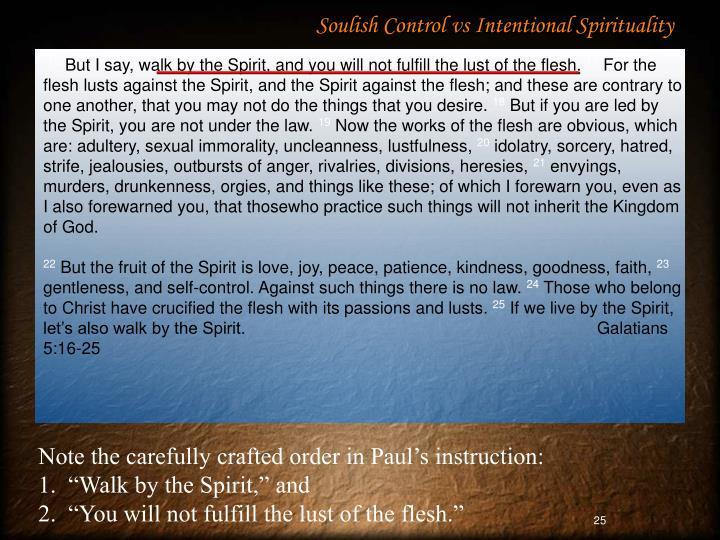 Soulish Control vs Intentional Spirituality