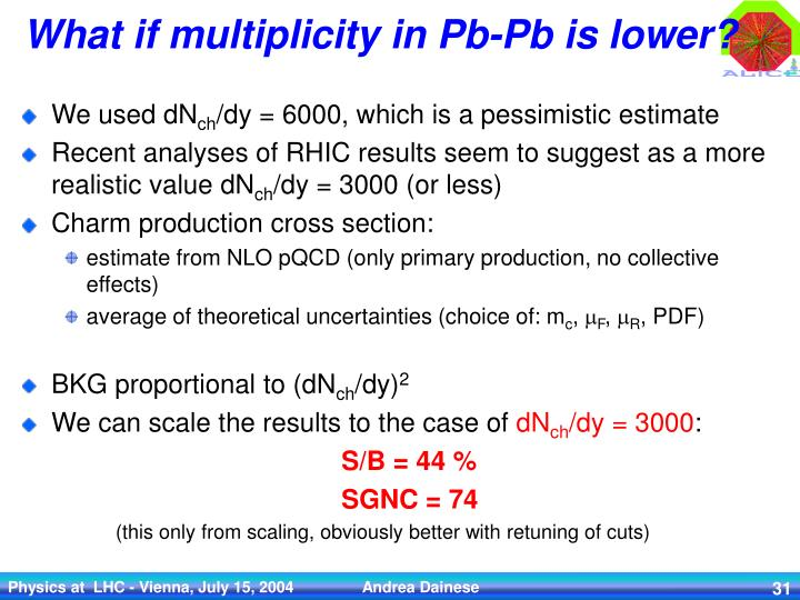 What if multiplicity in Pb-Pb is lower?