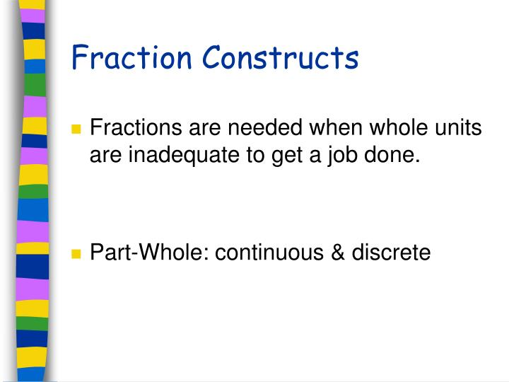 Fraction constructs