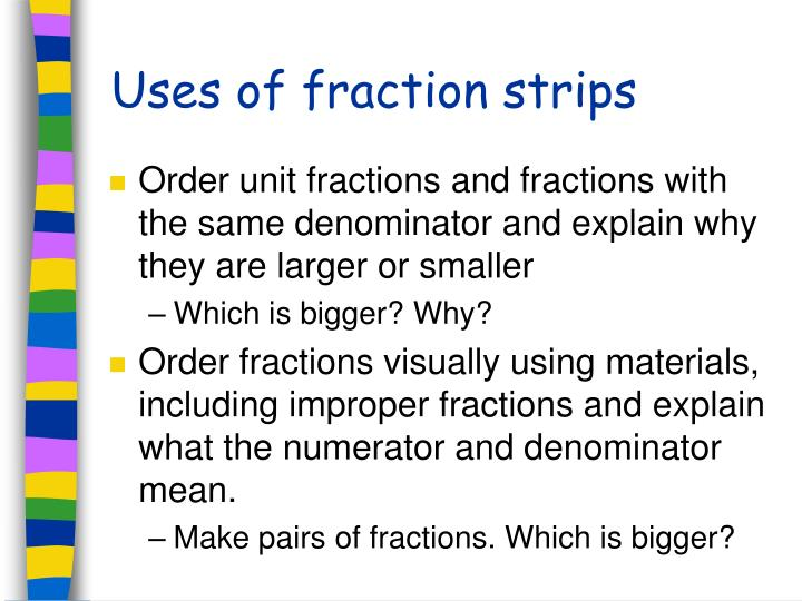 Uses of fraction strips