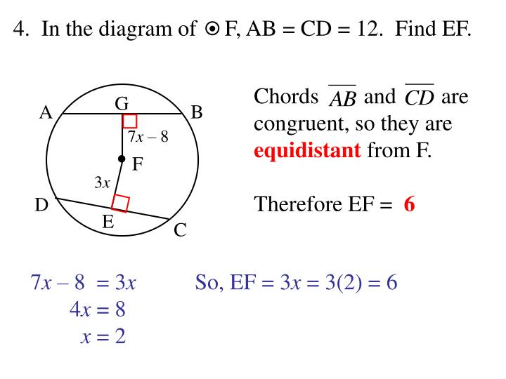 4.  In the diagram of     F, AB = CD = 12.  Find EF.