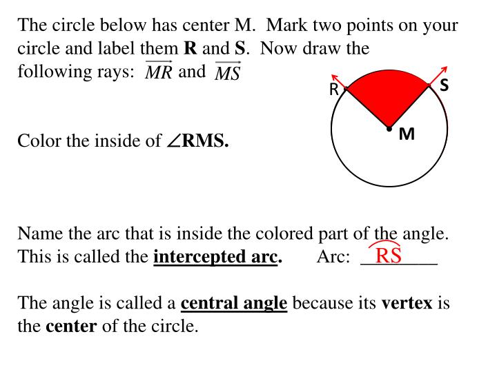 The circle below has center M.  Mark two points on your circle and label them