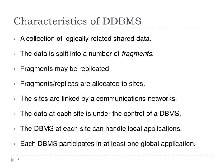 Characteristics of DDBMS