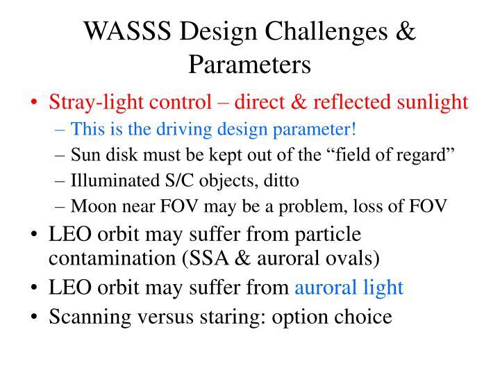 WASSS Design Challenges & Parameters