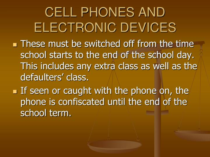 CELL PHONES AND ELECTRONIC DEVICES
