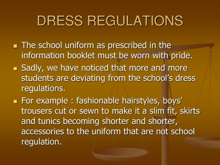 DRESS REGULATIONS