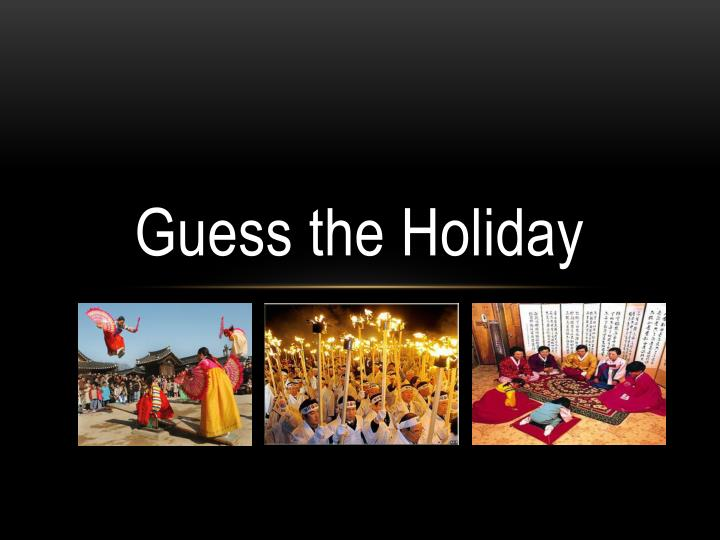 guess the holiday n.