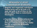 wikipedia s latest credentialism problems