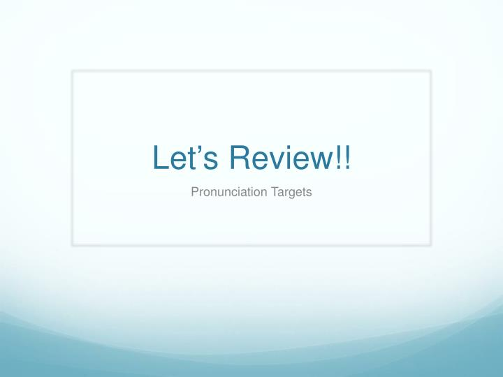 let s review n.