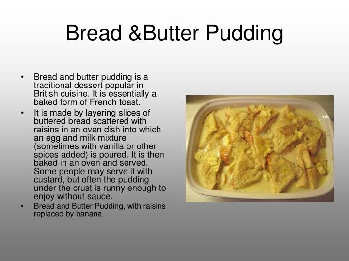 an analysis of the topic of the bread and butter South african bread & butter pudding angie i hope that you don't mind changes and analysis of your recipe i left out the currants because i don't like them.