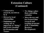 extension culture continued