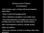 instructional culture continued