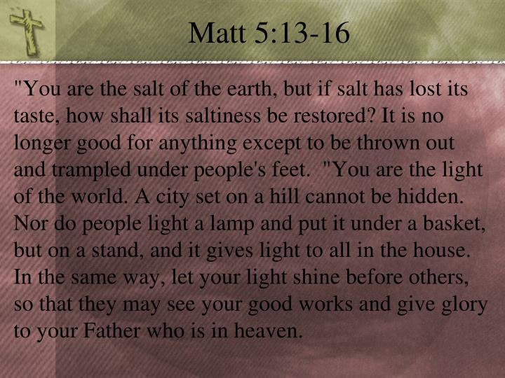 Matt 5:13-16