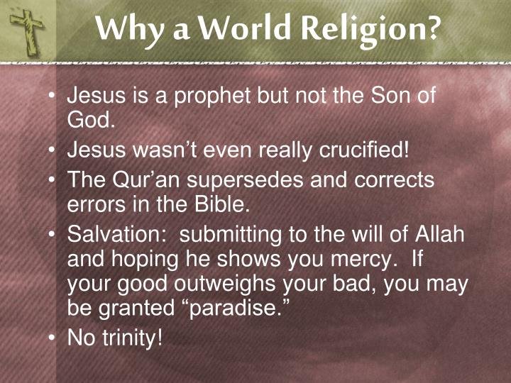 Why a world religion