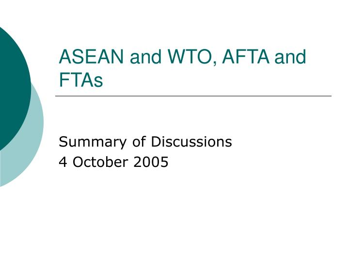 asean and wto afta and ftas n.