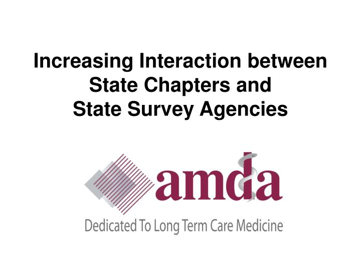 increasing interaction between state chapters and state survey agencies n.