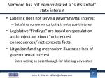 vermont has not demonstrated a substantial state interest