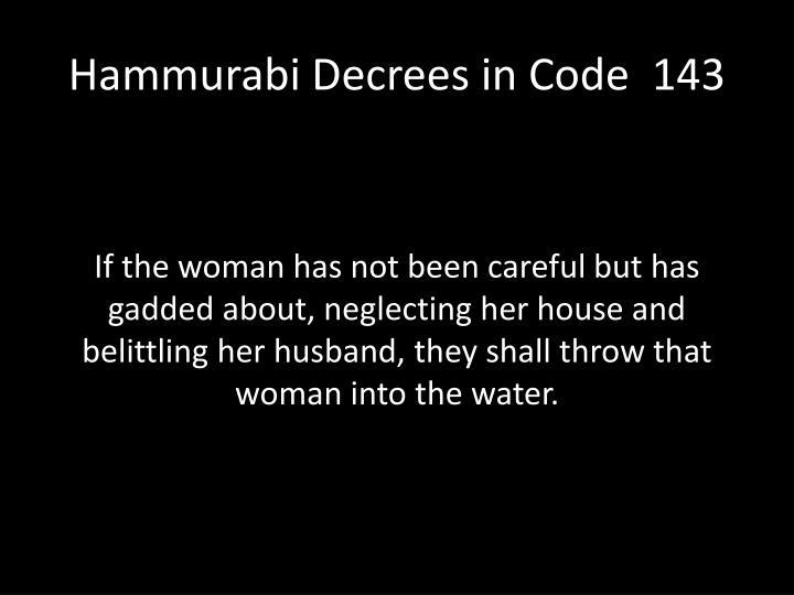 Hammurabi Decrees in Code  143