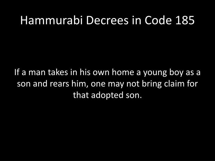 Hammurabi Decrees in Code 185