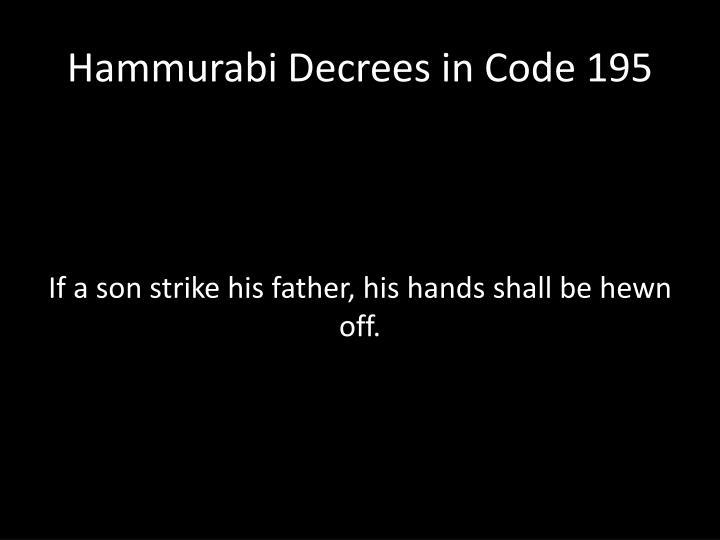 Hammurabi Decrees in Code 195