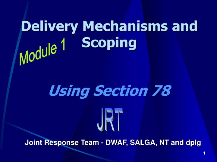 delivery mechanisms and scoping n.