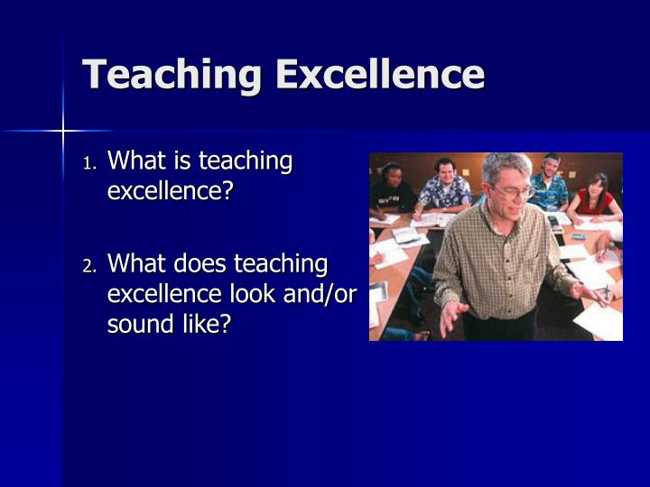 Teaching excellence
